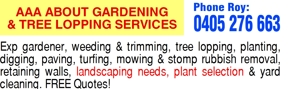 Landscaping & Gardening Phone Roy:   0405 276 663   AAA ABOUT